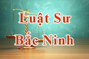 Luat su Bac Ninh