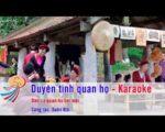 Duyên tình quan họ – Karaoke