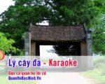Lý cây đa – Karaoke