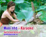 Mười nhớ – Karaoke nhạc sống (Song ca)