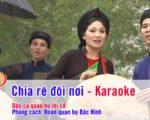 Chia rẽ đôi nơi – Karaoke