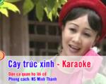 Cây trúc xinh – Karaoke – Phong cách nghệ sĩ Minh Thành